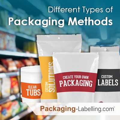 Different Types of Packaging Methods
