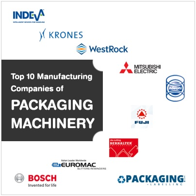 Top 10 Manufacturing Companies of Packaging Machinery