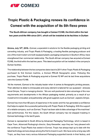 Tropic Plastic & Packaging renews its confidence in Comexi with the acquisition of its 5th flexo press