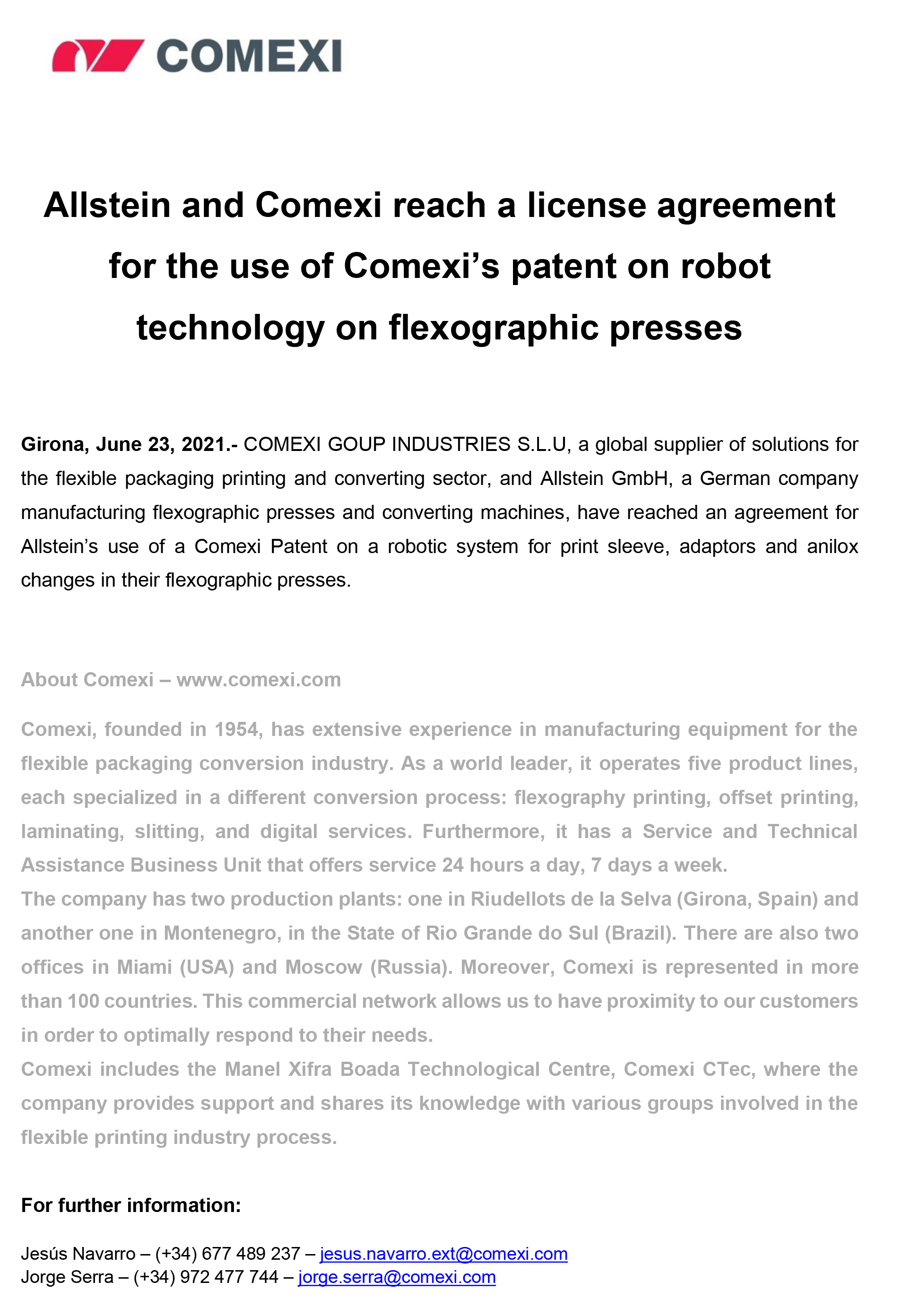 Allstein and Comexi reach a license agreement for the use of Comexi's patent on robot technology on flexographic presses