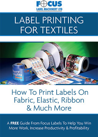 Label Printing For Textiles - A Free Guide From Focus Labels